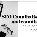 SEO cannibalisation and cannibalism have something in common